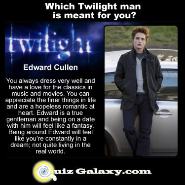 Find out which Twilight Man is meant for you.  Take the free twilight quiz now.